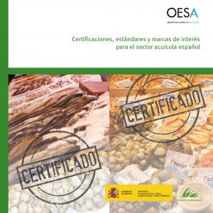 Certificaciones, estándares y marcas de interés para el sector acuícola español